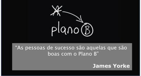 Qual É o Seu Plano B?